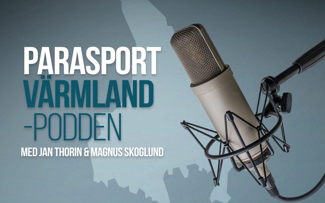 Parasport Värmland-podden (som även jag medverkar i!)