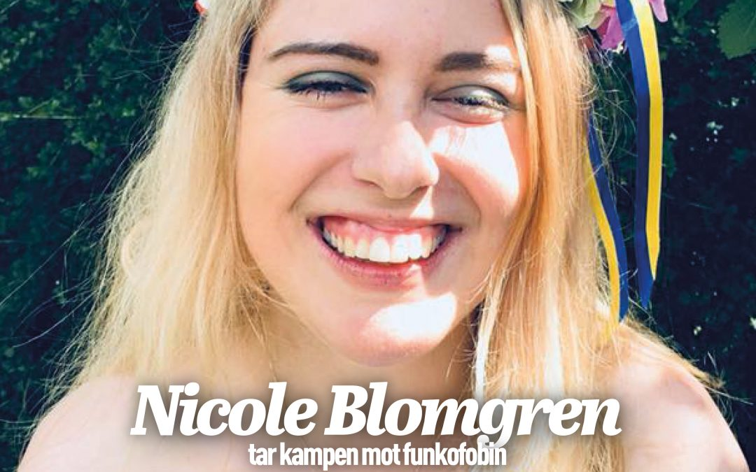 På omslaget: Nicole tar kampen mot funkofobin